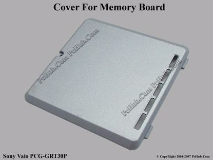 Picture of Sony Vaio PCG-GRT30P Memory Board Cover .