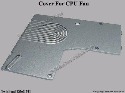 Picture of Twinhead Efio!151I CPU Processor Cover .