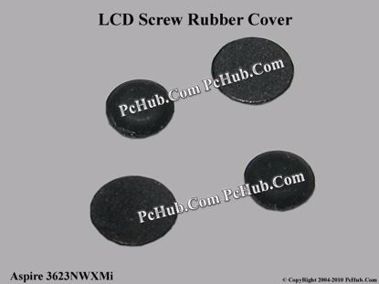 Picture of Acer Aspire 3623NWXMi Various Item LCD Screw Rubber Cover
